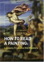 How to Read a Painting: Lessons from the Old Masters артикул 10839d.