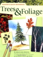 Painter's Quick Reference: Trees & Foliage (Painter's Quick Reference) артикул 10894d.