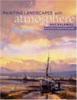 Painting Landscapes With Atmosphere: An Artist's Essential Guide артикул 10895d.