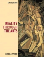 Reality Through the Arts (6th Edition) артикул 10920d.