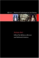 Asian Art: An Anthology (Blackwell Anthologies in Art History) артикул 10946d.