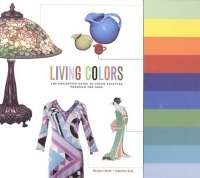 Living Colors: The Definitive Guide to Color Palettes Through the Ages артикул 10970d.