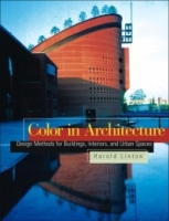 Color in Architecture : Design Methods for Buildings, Interiors, and Urban Spaces артикул 10973d.