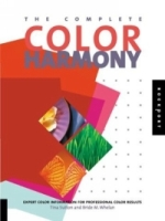 The Complete Color Harmony : Expert Color Information for Professional Color Results артикул 10975d.