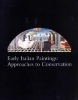 Early Italian Paintings: Approaches to Conservatism артикул 10992d.