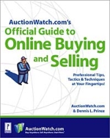 AuctionWatch com's Official Guide to Online Buying and Selling артикул 10801d.