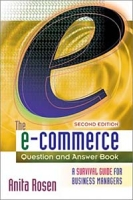 The E-Commerce Question and Answer Book: A Survival Guide for Business Managers артикул 10814d.