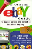 The Official Ebay Guide to Buying, Selling and Collecting Just About Anything артикул 10821d.