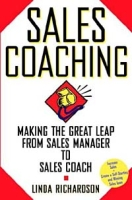 Sales Coaching: Making the Great Leap from Sales Manager to Sales Coach артикул 10847d.