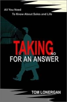 Taking No for an Answer: All You Need to Know About Sales and Life артикул 10871d.