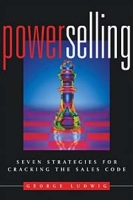 Power Selling : Seven Strategies for Cracking the Sales Code артикул 10921d.